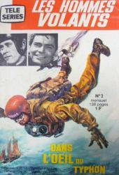 Télé série bleue (Les hommes volants, Destination Danger, etc.) -2- Les hommes volants - Dans l'œil du typhon