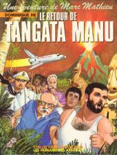 Marc Mathieu (Une aventure de) -6- Le retour de Tangata Manu