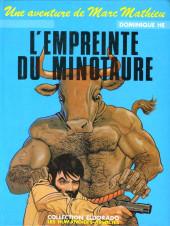 Marc Mathieu (Une aventure de) -3- L'empreinte du Minotaure