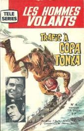 Télé série bleue (Les hommes volants, Destination Danger, etc.) -4- Les hommes volants - Trafic à Copa Tonka