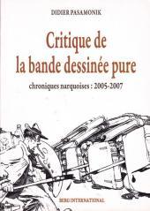 (DOC) Études et essais divers - Critique de la bande dessinée pure - Chroniques narquoises : 2005-2007