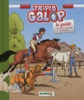 Triple galop -HS2- Le guide pour mieux connaître le cheval