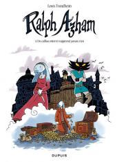 Ralph Azham -4- Un caillou enterré n'apprend jamais rien