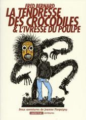 Jeanne Picquigny (Une aventure de) -INT- La tendresse des crocodiles et l'ivresse du poulpe