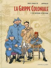 La grippe Coloniale -1a- Le retour d'Ulysse