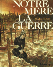 Notre Mère la Guerre -4- Requiem