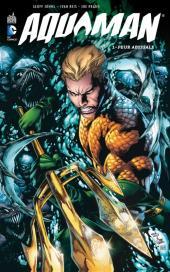 Aquaman (DC Renaissance) -1- Peur abyssale