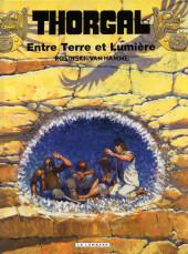 Thorgal -13d10- Entre Terre et Lumière