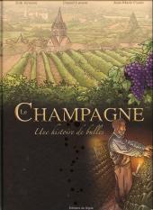 Le champagne - Une histoire de bulles