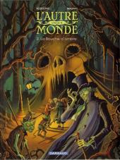 L'autre Monde -4- La Bouche d'ombre
