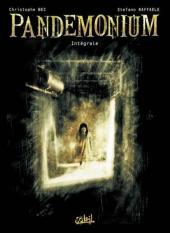 Pandemonium (Bec - Raffaele) -INT- Intégrale