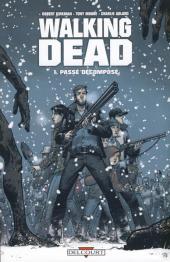 Walking Dead -1a2011- Passé décomposé