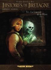 Histoires de Bretagne -8- La légende de la mort - Tome 3