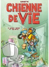 Chienne de vie (Augustin)