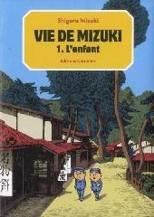 Vie de Mizuki -1- L'enfant