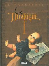 Le décalogue -1a2012- Le manuscrit