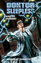 Doktor Sleepless -2- Ingénieur de l'Apocalypse