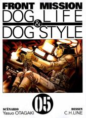 Front Mission Dog Life & Dog Style -5- Vol. 05