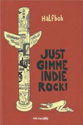 Gimme Indie Rock! -3- Just Gimme Indie Rock!