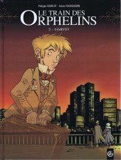 Le train des Orphelins -2- Harvey