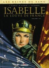 Les reines de sang - Isabelle, la Louve de France -1- Isabelle La Louve de France - Volume 1/2