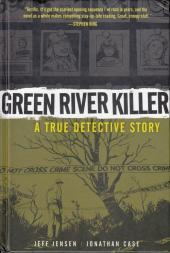 Green River Killer: A True Detective Story (2011) - Green River Killer: A True Detective Story