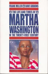 Martha Washington in the Twenty-First Century (The Life and Times of) (2009) -INT- The Life and Times of Martha Washington in the Twenty-First Century