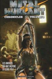 Métal Hurlant Chronicles -1- Volume 1