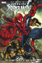 Avenging Spider-Man (2012) -INT01- My friends can beat up your friends