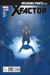 X-Factor (Marvel comics - 1986) -245- Breaking points : five days that will change X-Factor forever day five