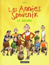 Les années Spoutnik -1- Le penalty