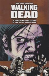 Walking Dead -FL04- Dans l'œil du cyclone - Une vie de souffrance