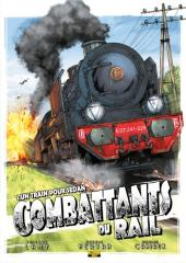 Combattants du rail -1- Un train pour Sedan