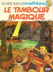 Les mémoires de Mathias -1- Le Tambour magique