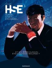 HSE (Human Stock Exchange) -1- Tome 1