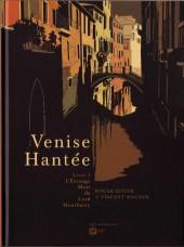 Venise hantée -1- L'étrange mort de Lord Montbarry