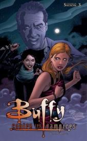 Buffy contre les vampires - L'intégrale BD -9- Saison 3 - Hantée