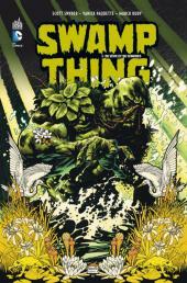 Swamp Thing (Urban Comics) -1- De Sève et De Cendres