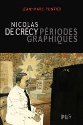 (AUT) De Crécy -10- Nicolas de Crécy, périodes graphiques