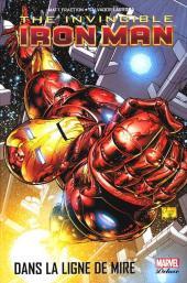 Invincible Iron Man (The) (Marvel Deluxe) -1- Dans la ligne de mire