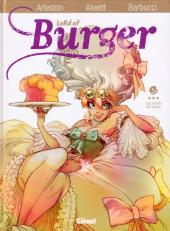 Lord of Burger -4- Les secrets de l'Aïeule