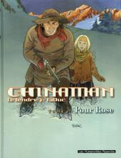 Chinaman -3- Pour Rose