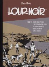 Loup Noir (Taupinambour) -2- Le crin rouge des Crows
