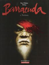 Barracuda (Jérémy) -1ES- Esclaves