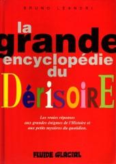 La grande encyclopédie du dérisoire - Tome 1
