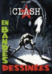 Clash en bandes dessinées (The) - The Clash en bandes dessinées
