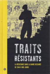 (Catalogues) Expositions - Traits résistants - La Résistance dans la bande dessinée de 1944 à nos jours