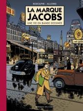 La marque Jacobs -TL-  La Marque Jacobs, une vie en bande dessinée