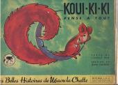Koui-ki-ki - Koui-ki-ki pense à tout