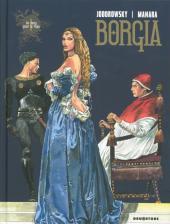 Borgia (Jodorowsky/Manara) -1b- Du sang pour le pape